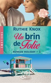 Roman holiday - Ruthie Knox
