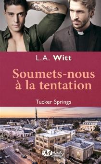 Tucker springs - L.A.Witt