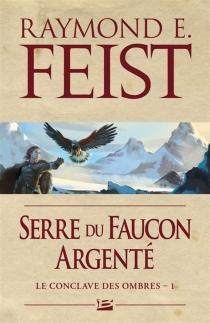 Le conclave des Ombres - Raymond EliasFeist