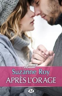 Après l'orage - SuzanneRoy