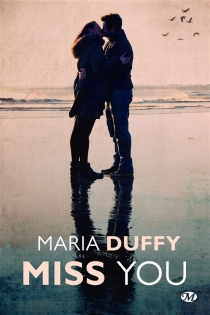 Miss you - Maria Duffy