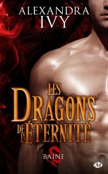 Les dragons de l'éternité - AlexandraIvy