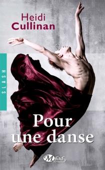 Pour une danse - HeidiCullinan