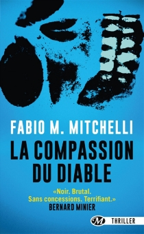 La compassion du diable - Fabio M. Mitchelli
