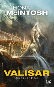La trilogie Valisar - FionaMcIntosh