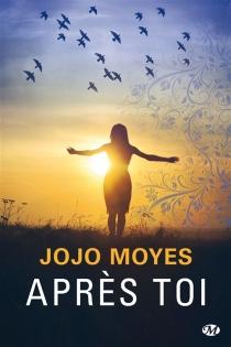 Après toi - JojoMoyes