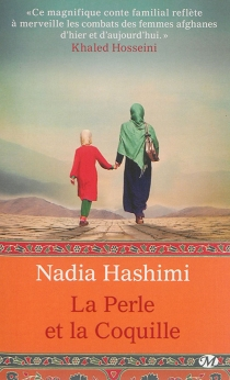 La perle et la coquille - NadiaHashimi