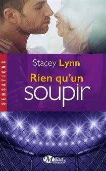 Rien qu'un soupir - StaceyLynn