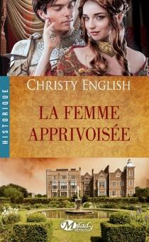La femme apprivoisée - ChristyEnglish