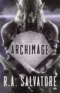 Retour à Gauntlgrym - R.A.Salvatore
