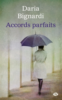 Accords parfaits - Daria Bignardi