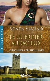 Aventuriers des Highlands - Vonda Sinclair