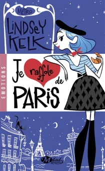 Je raffole de Paris - LindseyKelk