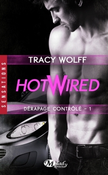 Hotwired - Tracy Wolff