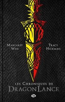 Les chroniques de Dragonlance - TracyHickman