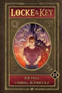 Locke et Key : master edition | Volume 3 - JoeHill