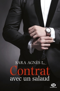 Contrat avec un salaud - SaraAgnès L.
