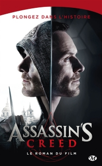 Assassin's Creed : le roman du film - ChristieGolden