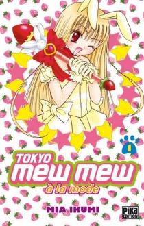 Tokyo Mew Mew à la mode - MiaIkumi