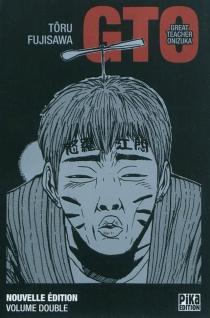 GTO (Great teacher Onizuka) : volume double - TooruFujisawa