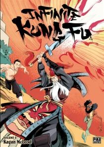 Infinite kung fu - KaganMcLeod