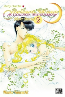 Sailor Moon : short stories - Naoko Takeuchi