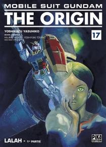 Mobile suit Gundam, the origin - YoshikazuYasuhiko