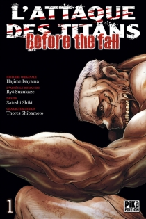 L'attaque des titans : before the fall - Hajime Isayama