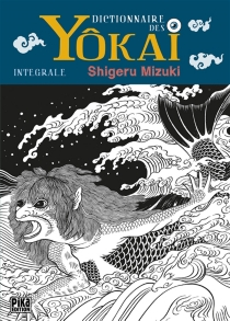 Yôkai : dictionnaire des monstres japonais - ShigeruMizuki