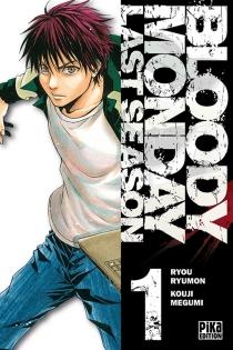 Bloody monday : last season - KojiMegumi