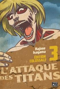 L'attaque des titans : édition colossale - HajimeIsayama