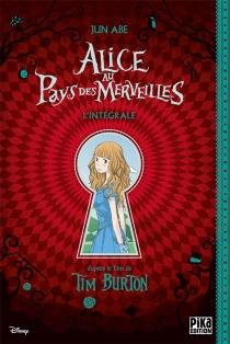 Alice au pays des merveilles : intégrale - JunAbe