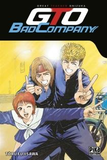 GTO bad company - TooruFujisawa