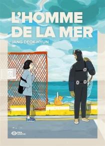 L'homme de la mer - Deok-HyunJang