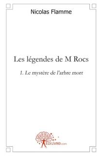 Les légendes de M. Rocs - NicolasFlamme