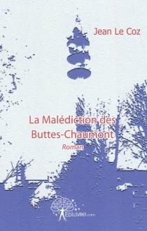 La malédiction des Buttes-Chaumont - JeanLe Coz
