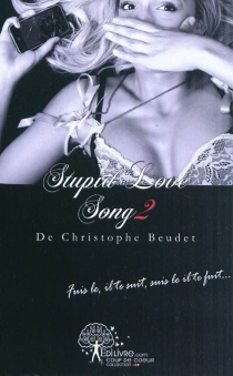 Stupid love song - Christophe Beudet