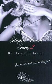 Stupid love song - ChristopheBeudet