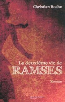 La deuxième vie de Ramsès - ChristianRoche