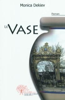 Le vase - MonicaDekiev