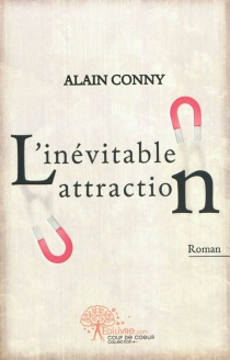 L'inévitable attraction - Alain Conny