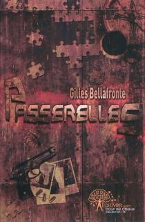 Passerelles - GillesBellafronte