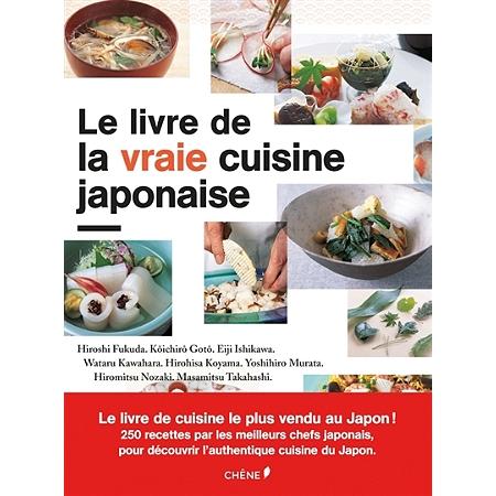 le livre de la vraie cuisine japonaise cuisine du monde espace culturel e leclerc. Black Bedroom Furniture Sets. Home Design Ideas