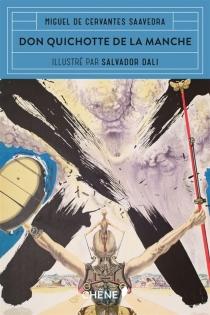Don Quichotte de la Manche - Miguel deCervantes Saavedra