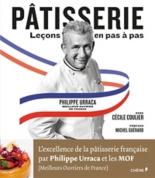 Pâtisserie : leçons en pas à pas - PhilippeUrraca