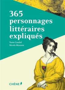 365 personnages de la littérature expliqués - YannCaudal