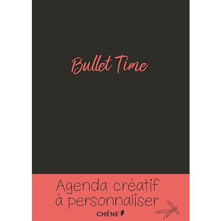 bullet time agenda cr atif personnaliser calendriers et almanachs espace culturel e leclerc. Black Bedroom Furniture Sets. Home Design Ideas