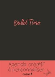 Bullet time : agenda créatif à personnaliser