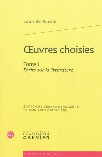 Oeuvres choisies - Louis deBonald