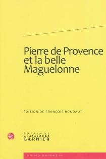 Pierre de Provence et la belle Maguelonne -